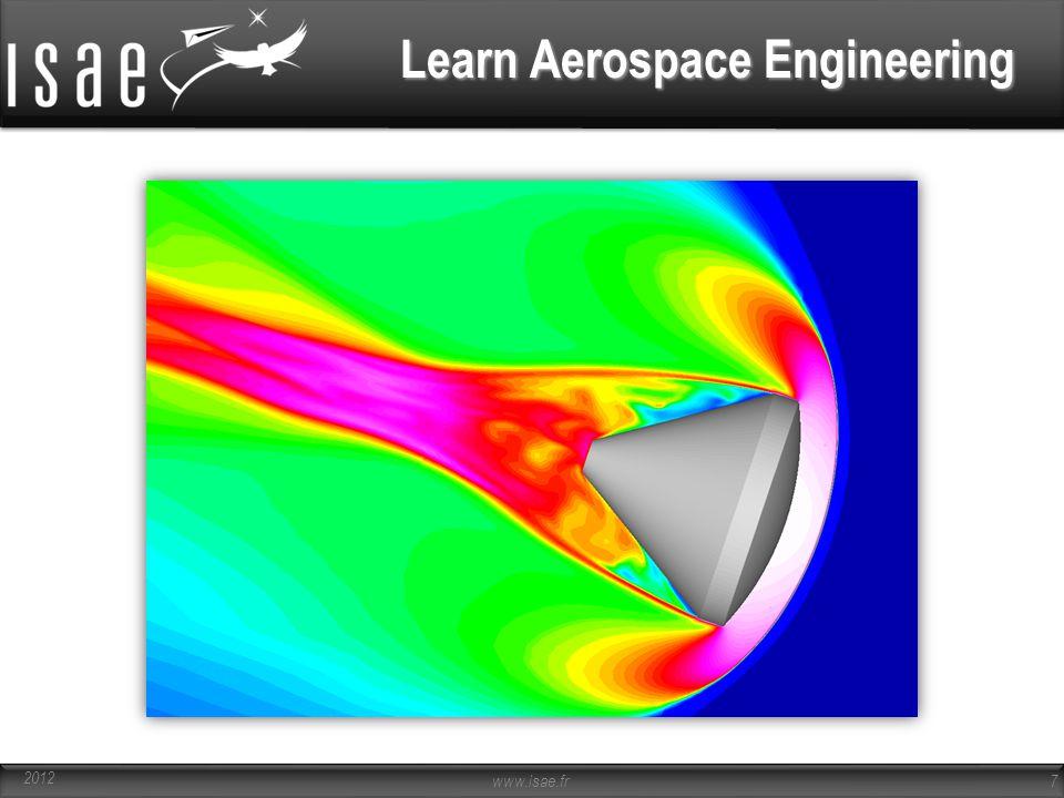 www.isae.fr 7 Learn Aerospace Engineering 2012