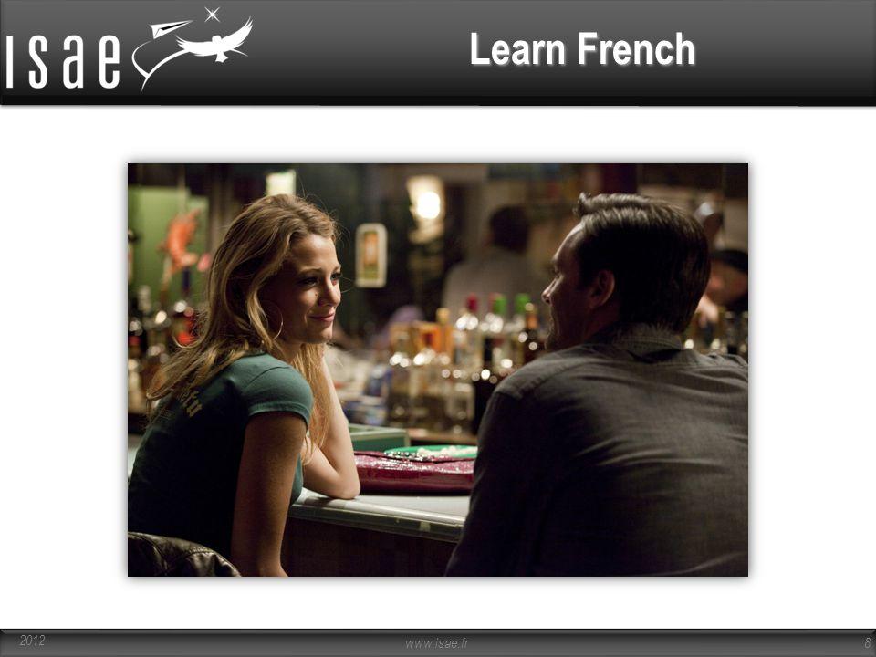 www.isae.fr 8 Learn French 2012