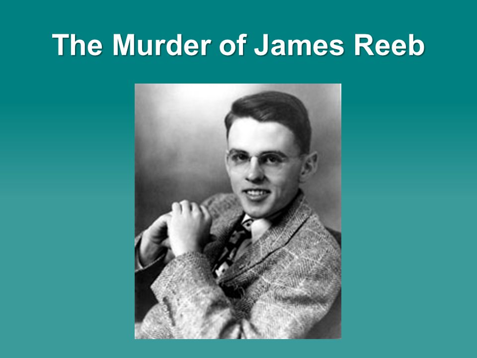 The Murder of James Reeb