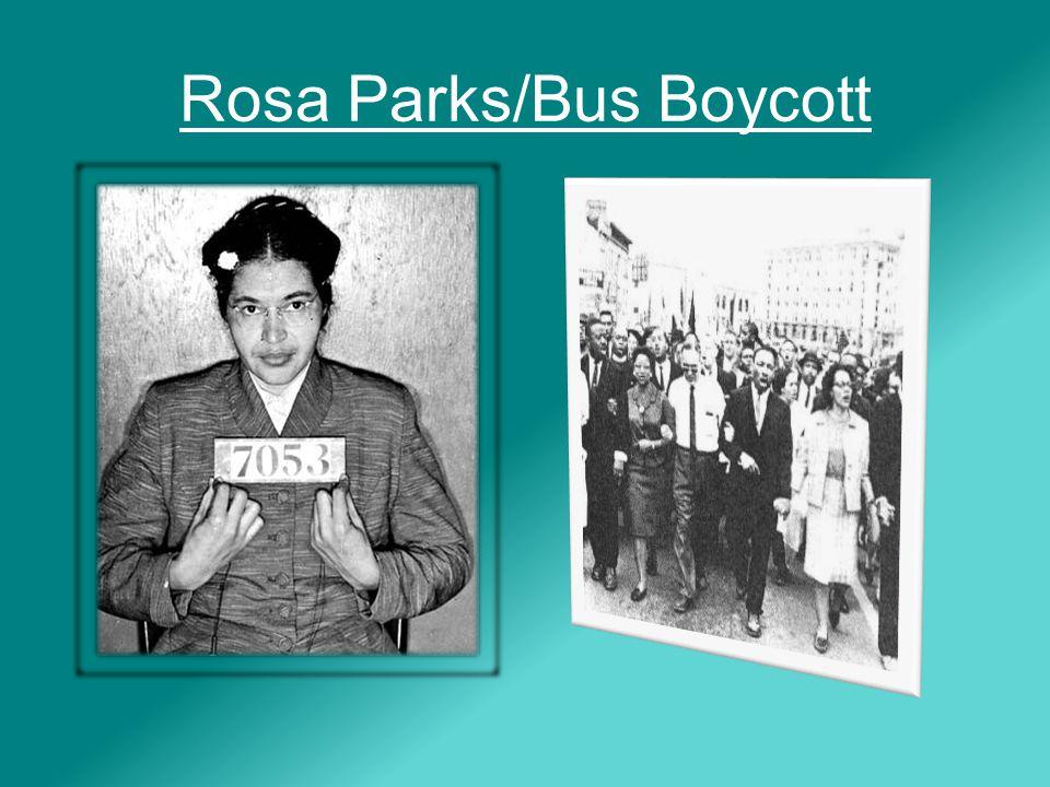 Rosa Parks/Bus Boycott