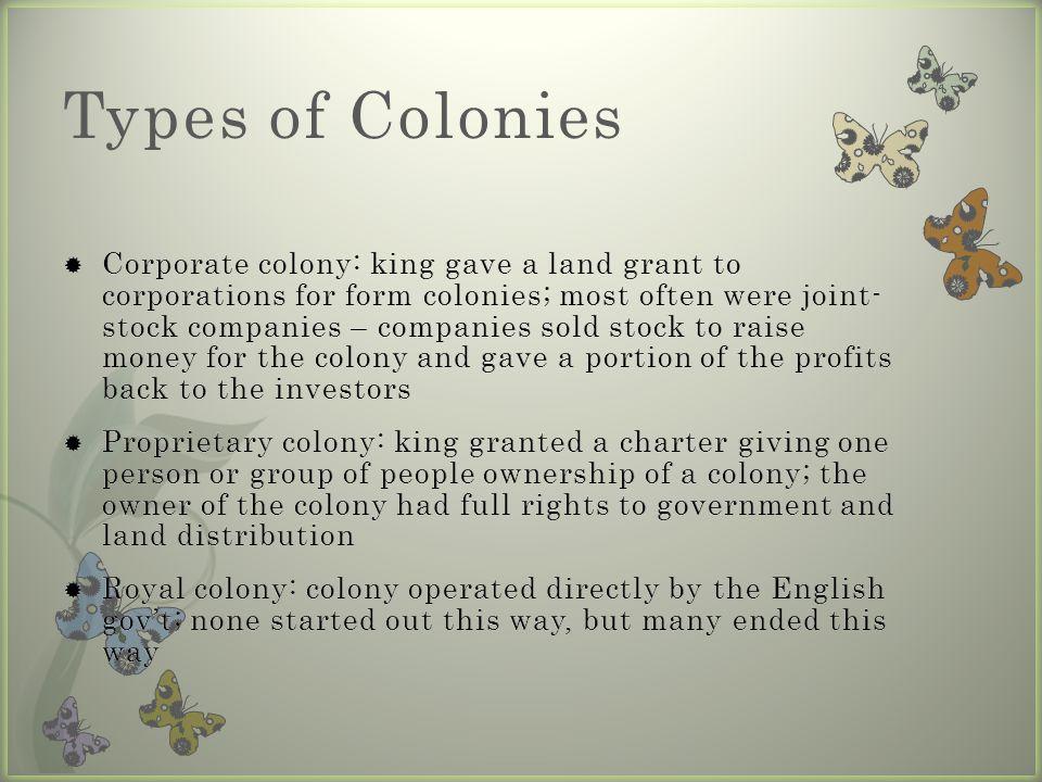 Types of Colonies
