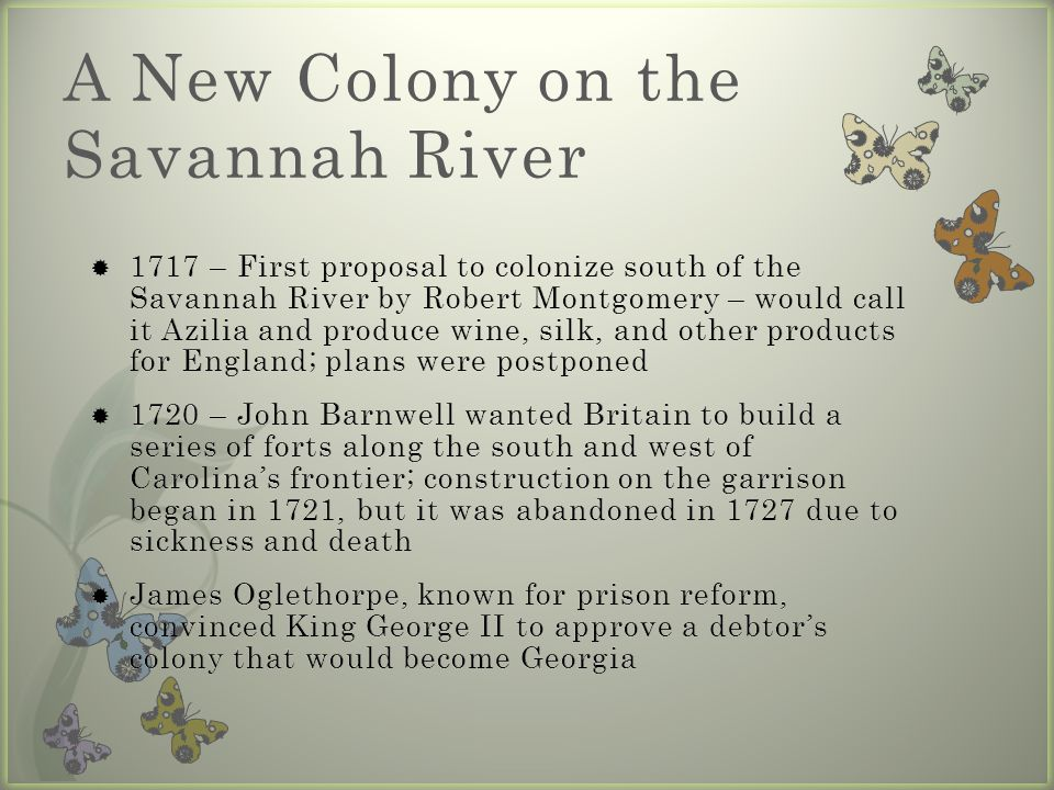 A New Colony on the Savannah River