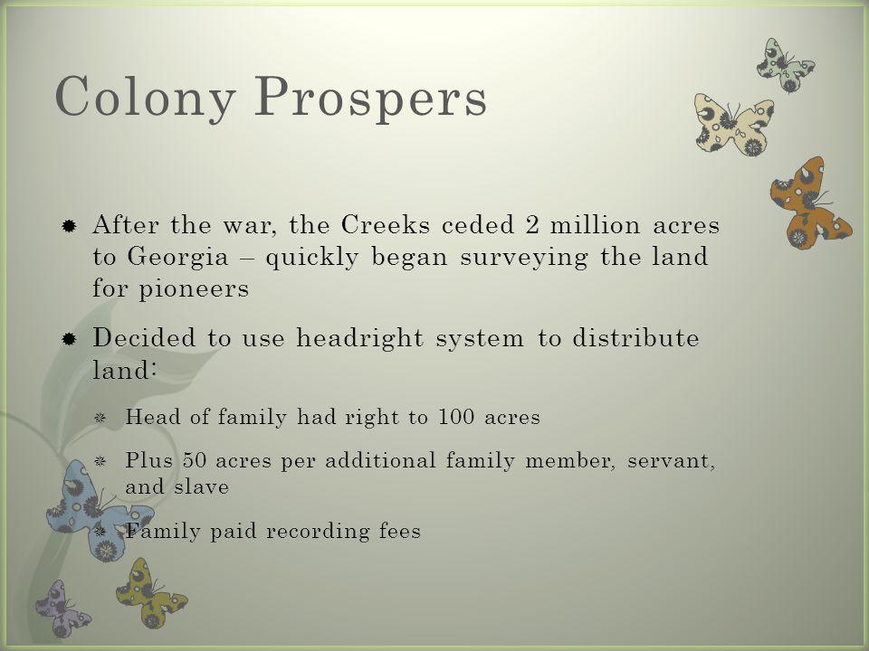 Colony Prospers
