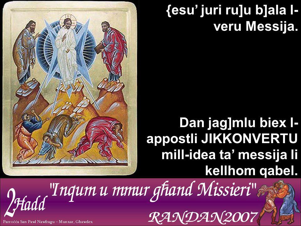 {esu' juri ru]u b]ala l- veru Messija.