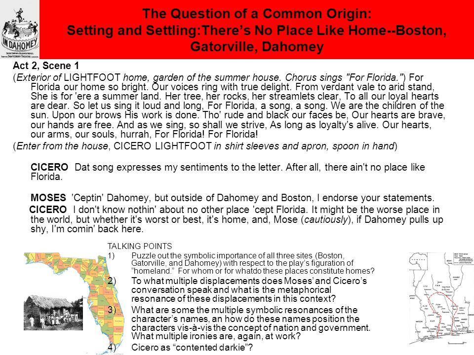 The Question of a Common Origin: Setting and Settling:There's No Place Like Home--Boston, Gatorville, Dahomey Act 2, Scene 1 (Exterior of LIGHTFOOT home, garden of the summer house.