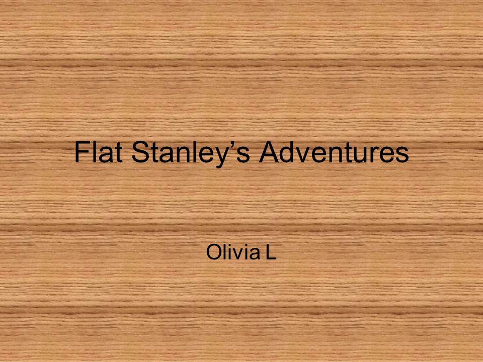 Flat Stanley's Adventures Olivia L