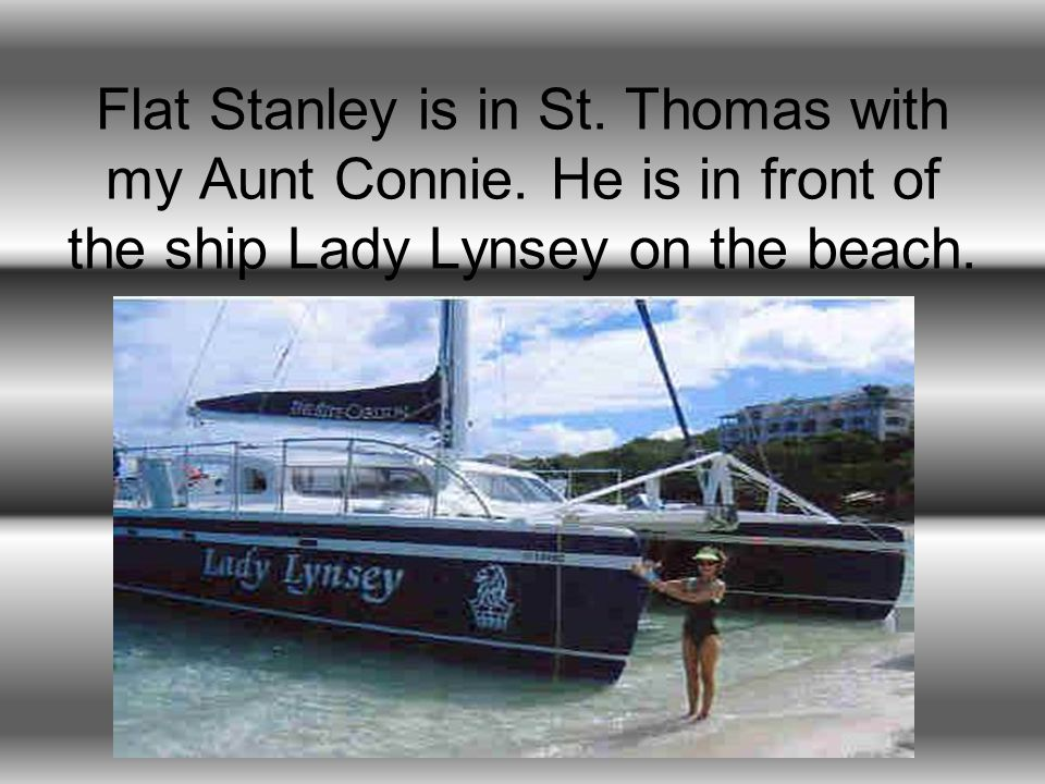 Flat Stanley is in St. Thomas with my Aunt Connie.