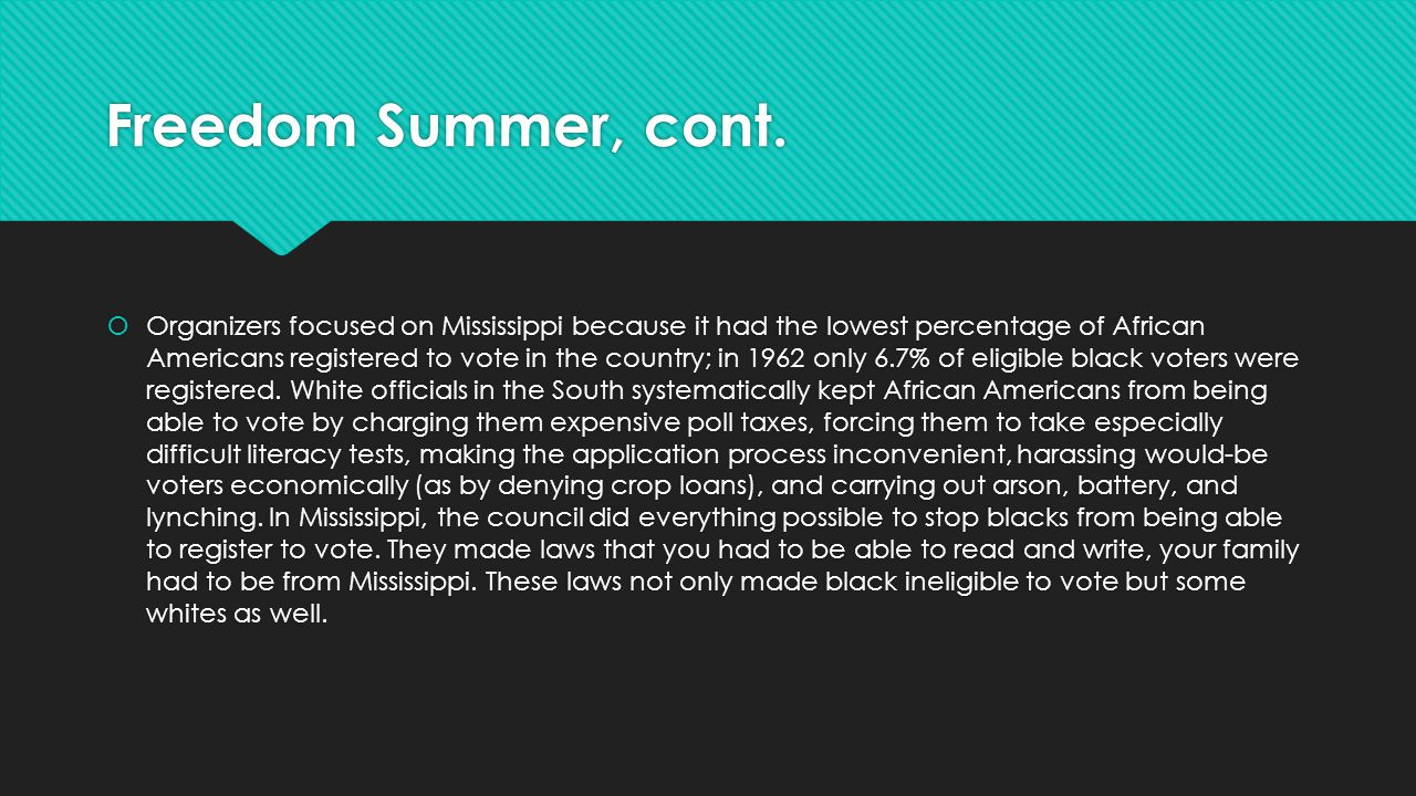 Freedom Summer, cont.