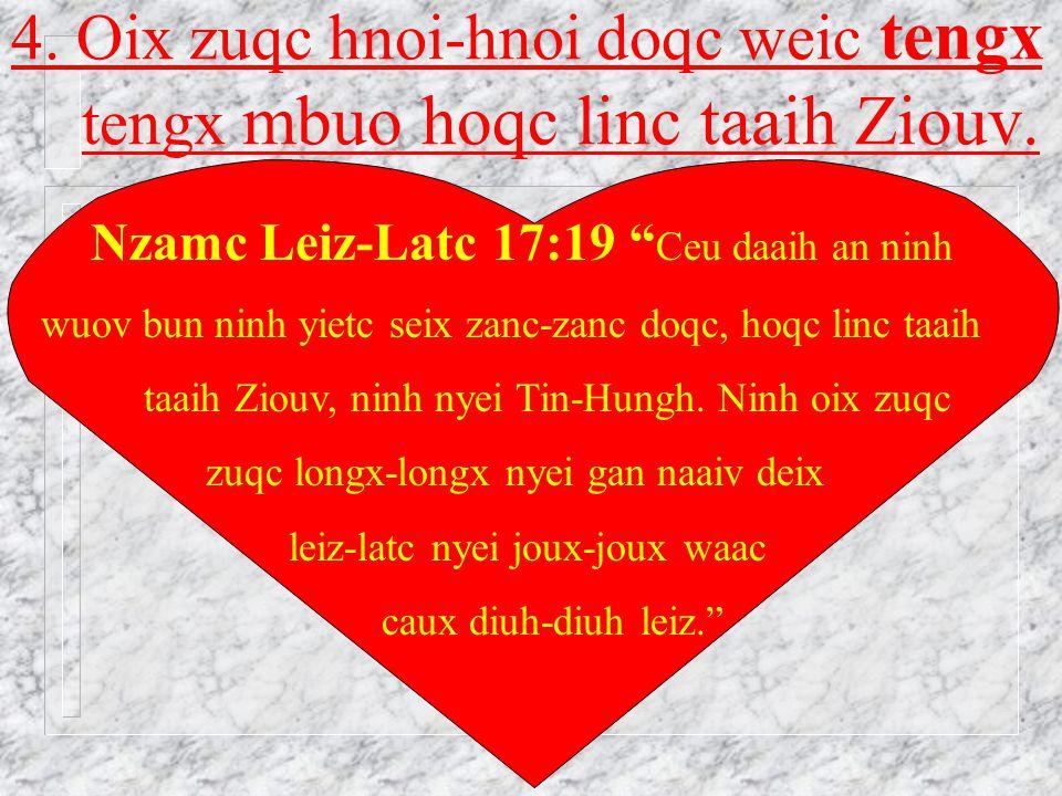Laauc Yaangh 22:18-19 n Yie, Yo^han, longx-longx nyei kuinx meih mbuo n mbuo dauh dauh haiz liuz naaiv njunc sou nyei zinh hoz n waac nyei mienh.