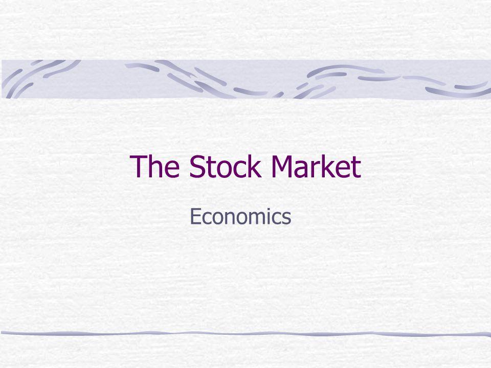 The Stock Market Economics