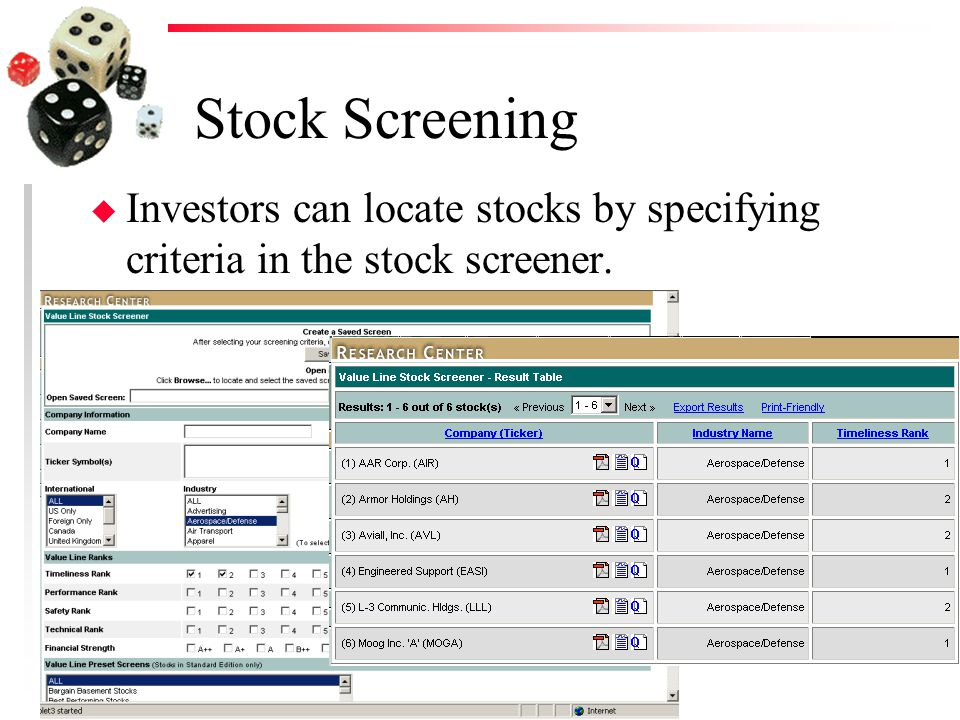 Stock Screening u Investors can locate stocks by specifying criteria in the stock screener.