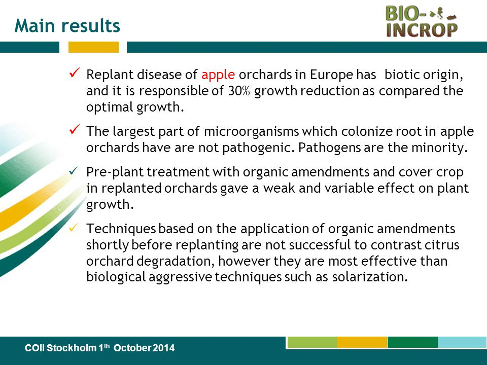 Main results Replant disease of apple orchards in Europe has biotic origin, and it is responsible of 30% growth reduction as compared the optimal grow