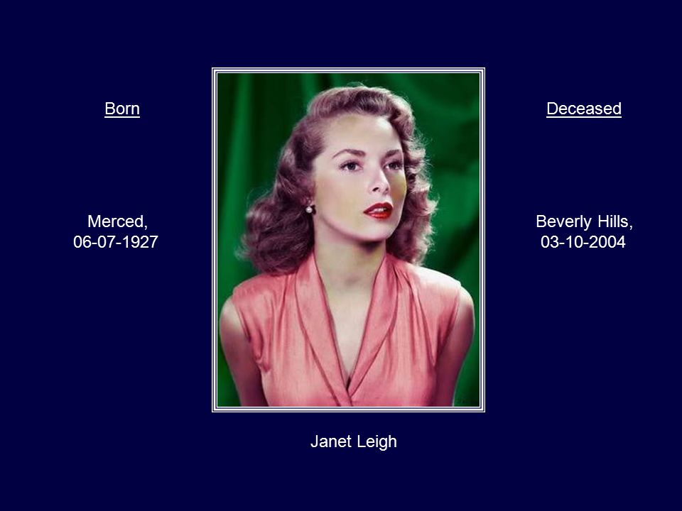 Jane Russell Minnesota, 21-06-1921 California, 28-02-2011 BornDeceased