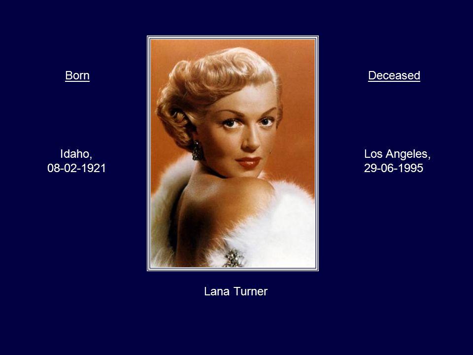Judy Garland Minnesota, 10-06-1922 London, 22-06-1969 BornDeceased