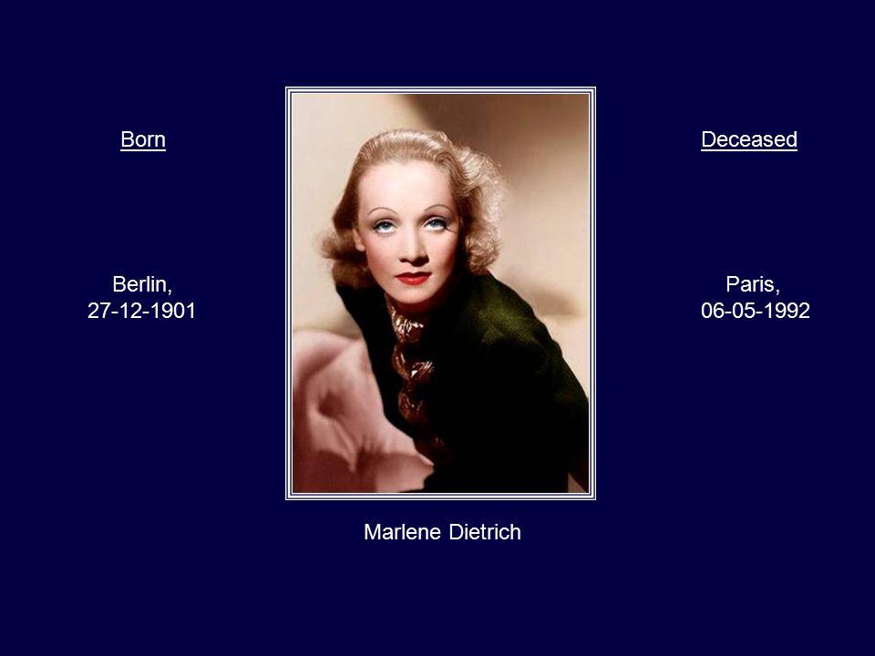 Marilyn Monroe Los Angeles, 01-06-1926 Los Angeles, 05-08-1962 BornDeceased