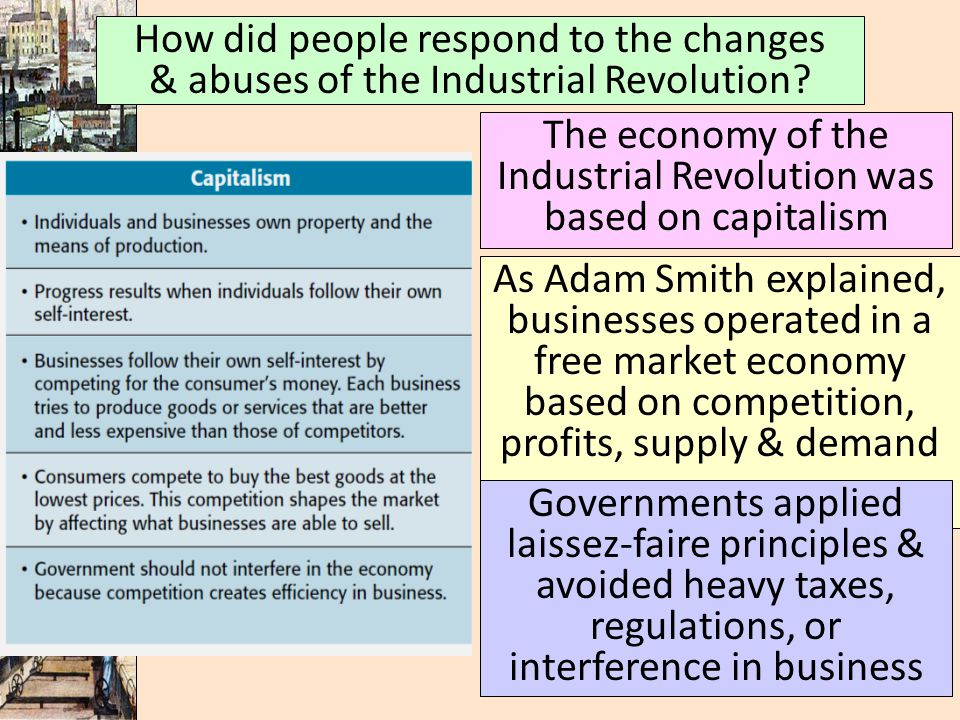 How did people respond to the changes & abuses of the Industrial Revolution.
