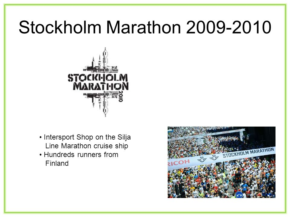 Stockholm Marathon 2009-2010 Intersport Shop on the Silja Line Marathon cruise ship Hundreds runners from Finland