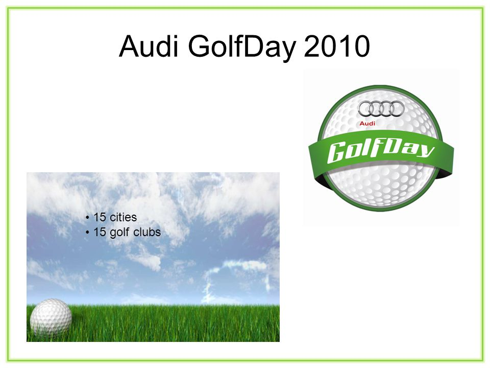 Audi GolfDay 2010 15 cities 15 golf clubs
