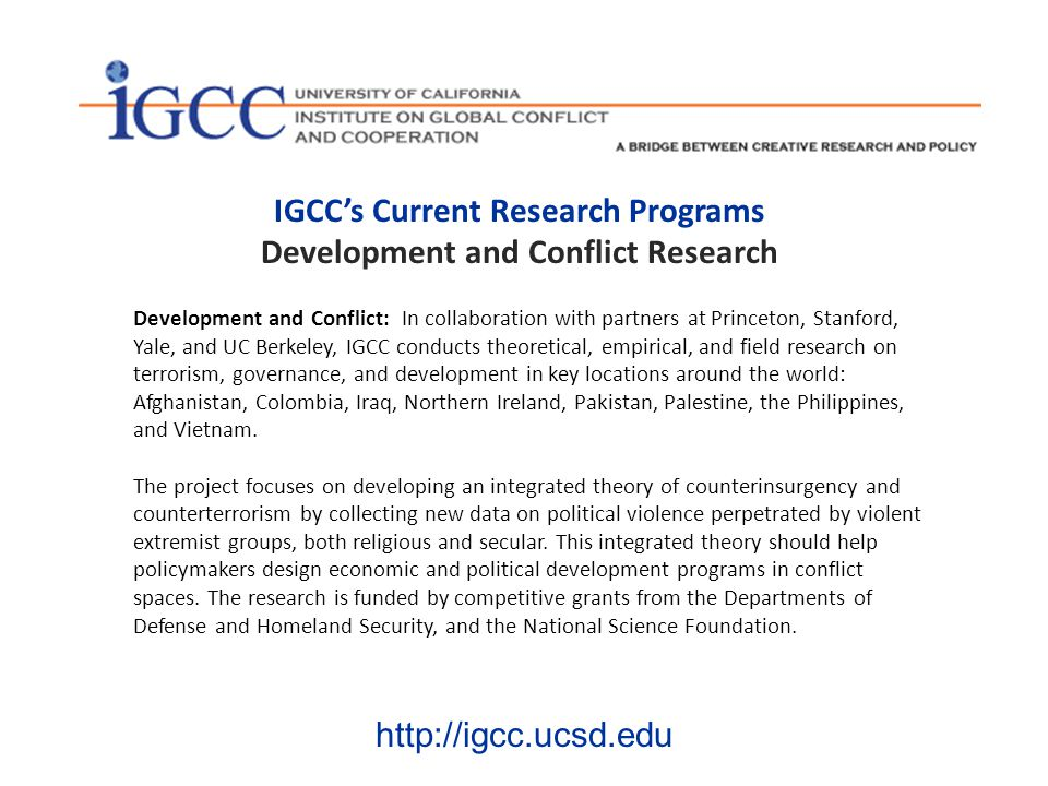 IGCC's Current Research Programs Regional Diplomacy The Future of Multilateral Security Cooperation in Northeast Asia: A research project in partnership with the University of Tokyo and Yonsei University to enhance prospects for multilateral security cooperation across Northeast Asia.
