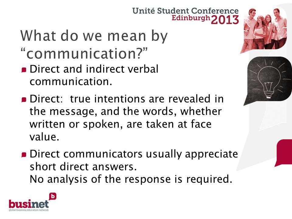Direct and indirect verbal communication.