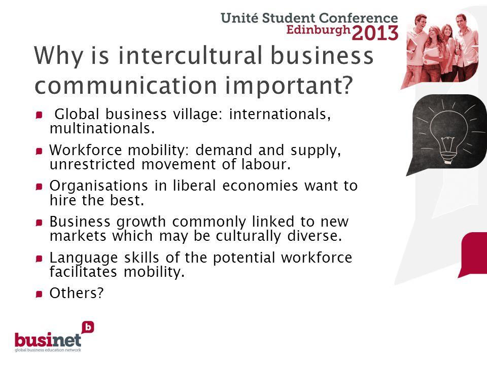 Global business village: internationals, multinationals.