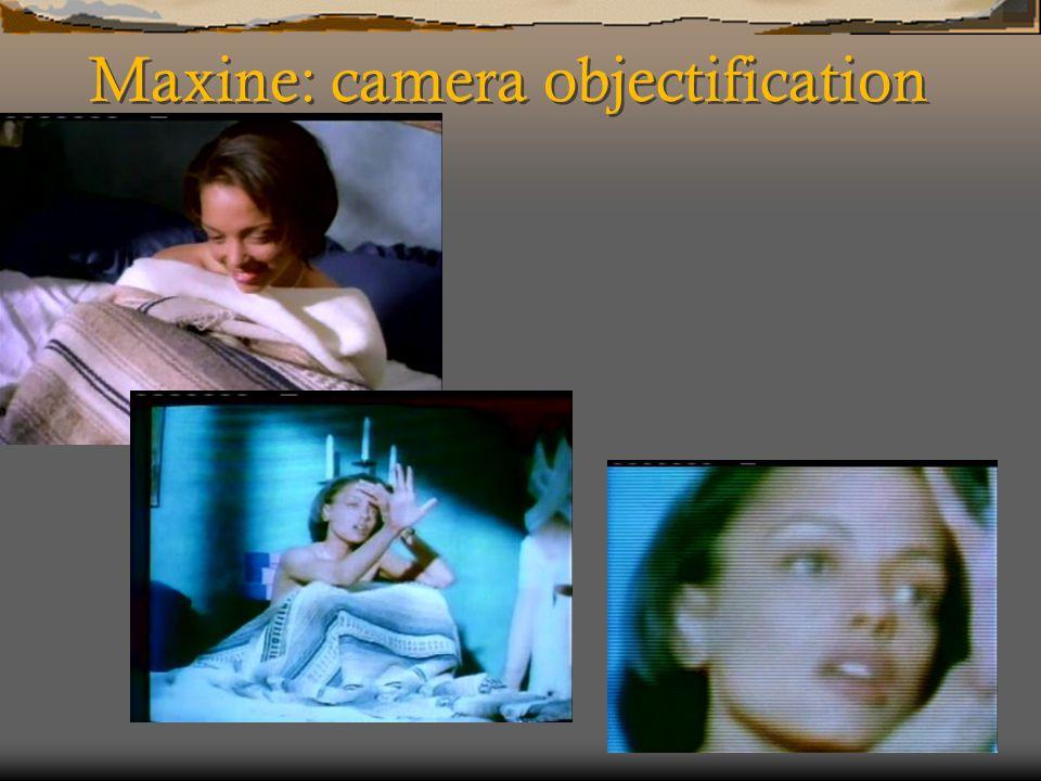 Maxine: camera objectification