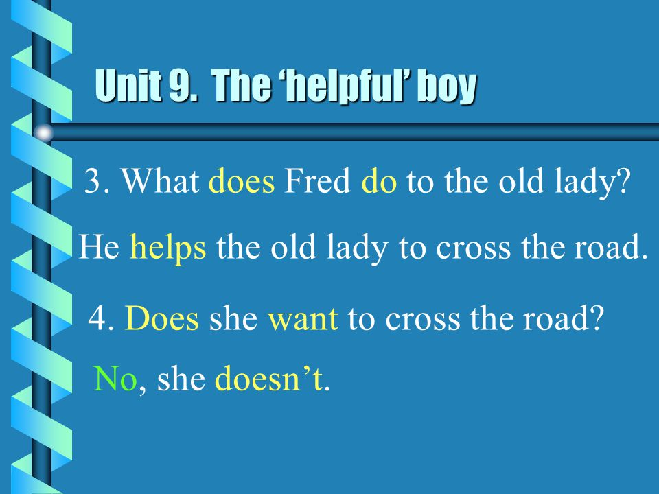 1. Where does Fred go to. He goes to school. 2.