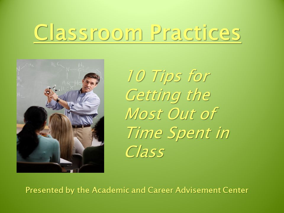 #10) Do NOT Fall Asleep in Class.Be aware of your non-verbal communication.