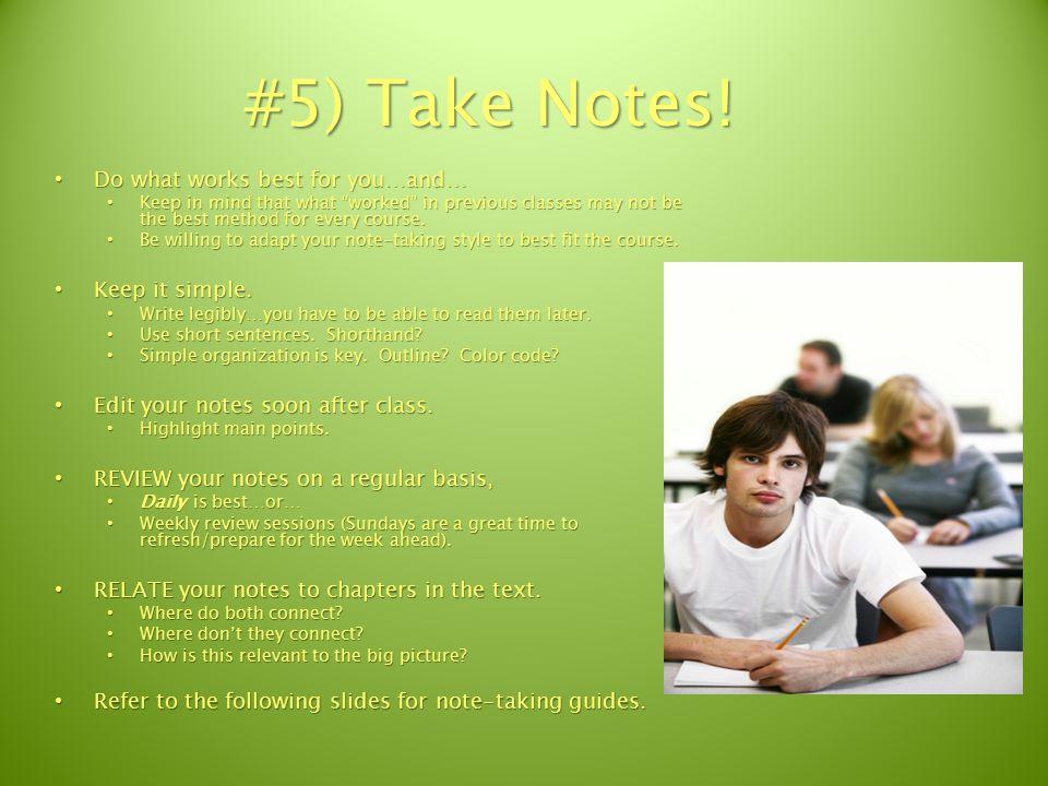 #5) Take Notes.