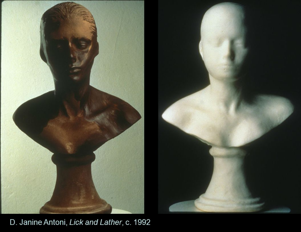 D. Janine Antoni, Lick and Lather, c. 1992
