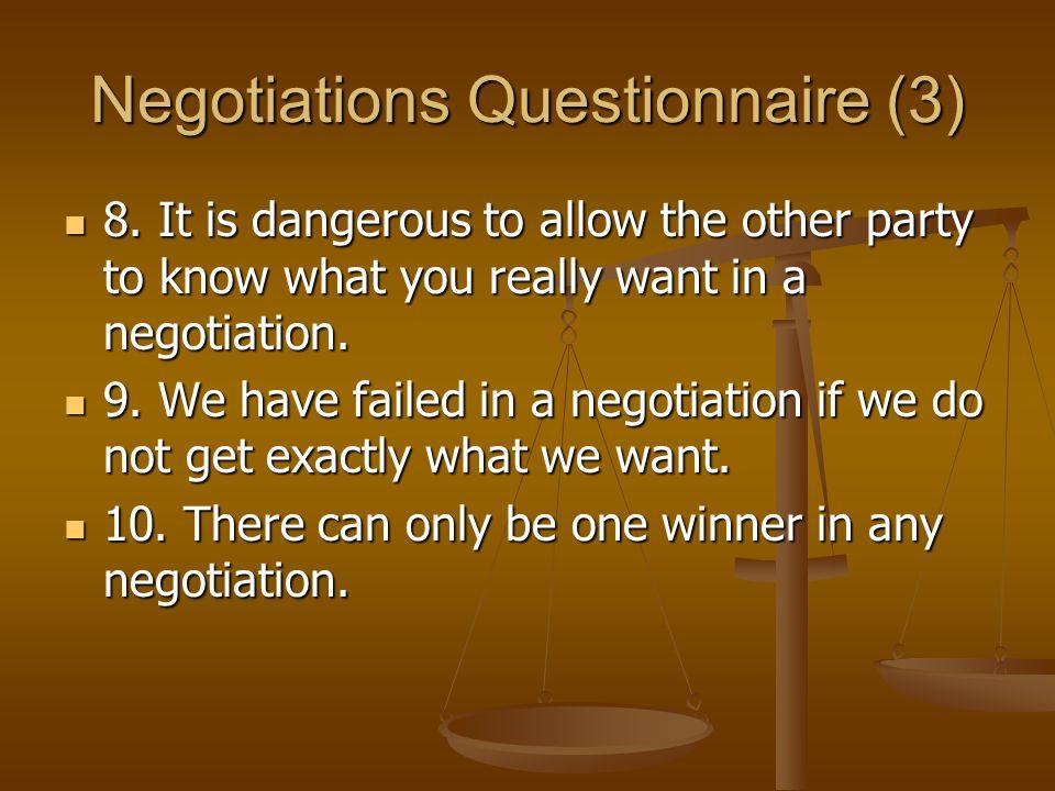 Negotiations Questionnaire (3) 8.