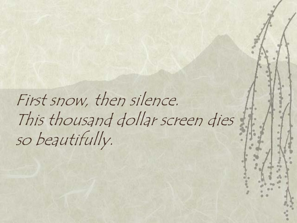 First snow, then silence. This thousand dollar screen dies so beautifully.