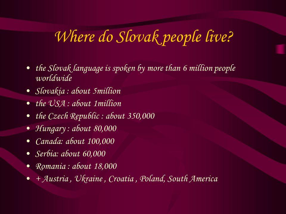 Where do Slovak people live.