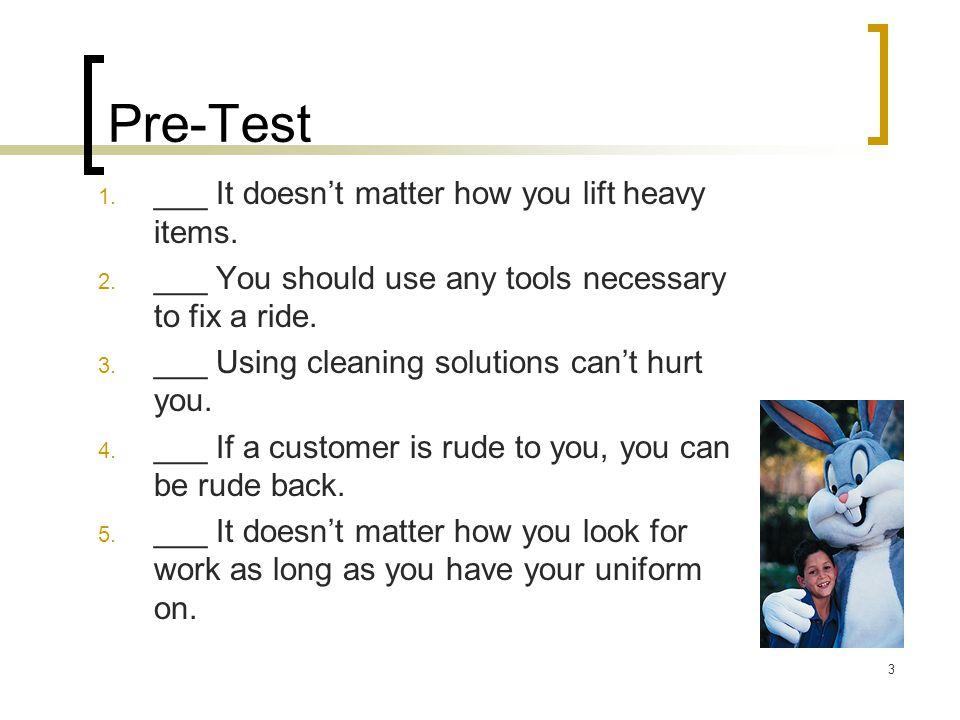 4 Answers to Pre-Test 1. False 2. False 3. False 4. False 5. False