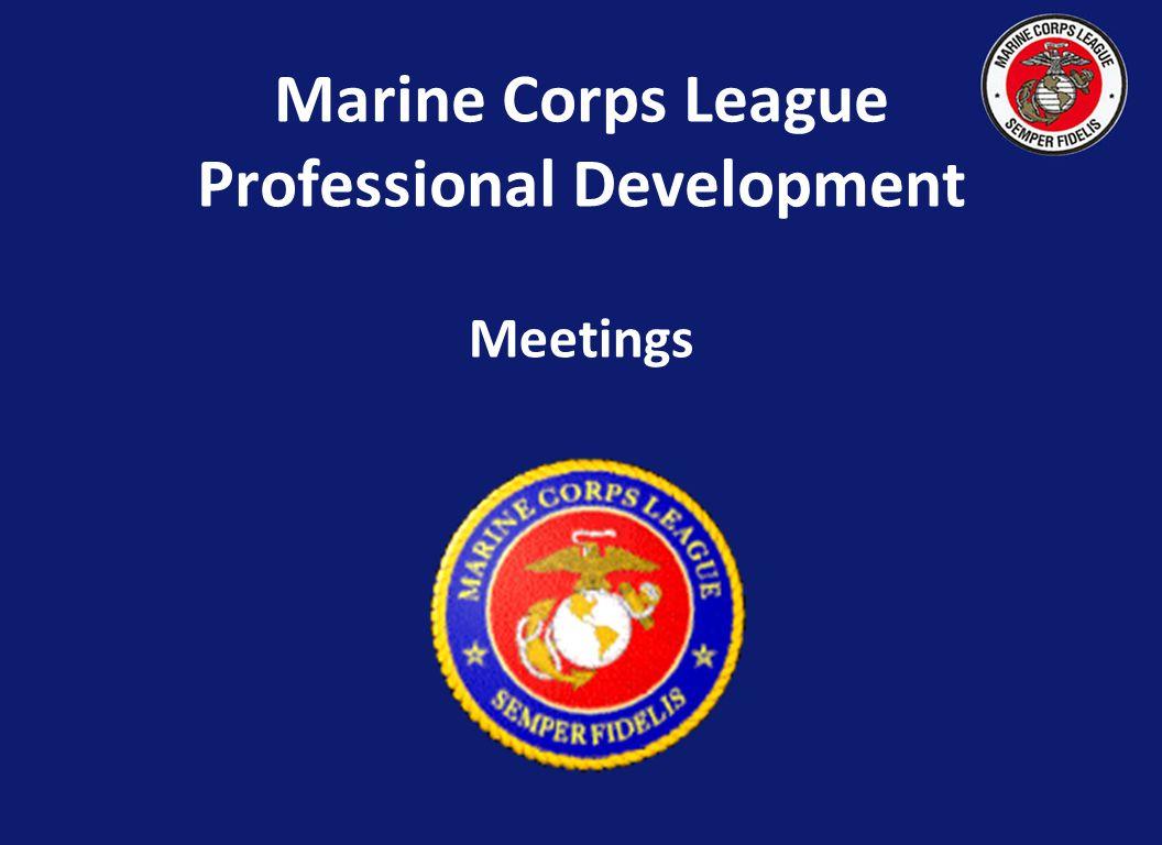 Marine Corps League Professional Development Meetings
