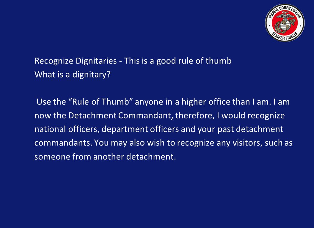 Recognize Dignitaries - This is a good rule of thumb What is a dignitary.
