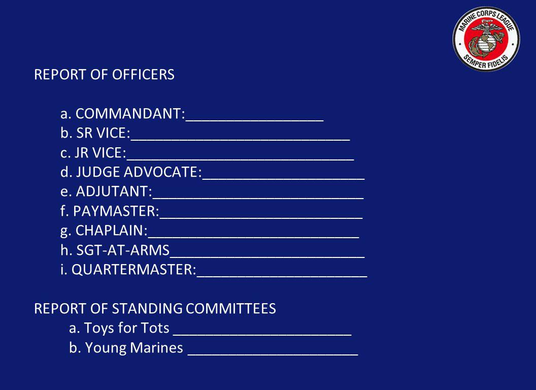 REPORT OF OFFICERS a. COMMANDANT:_________________ b.