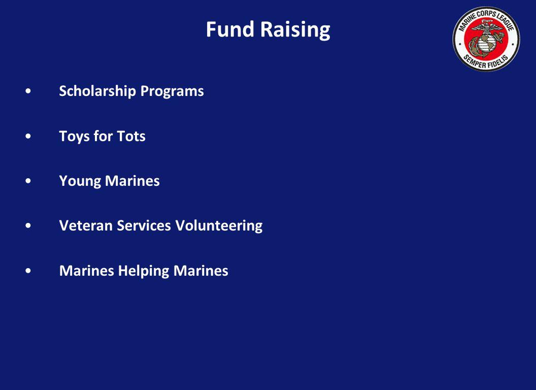 Scholarship Programs Toys for Tots Young Marines Veteran Services Volunteering Marines Helping Marines Fund Raising