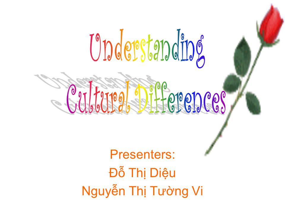 Presenters: Đỗ Thị Diệu Nguyễn Thị Tường Vi