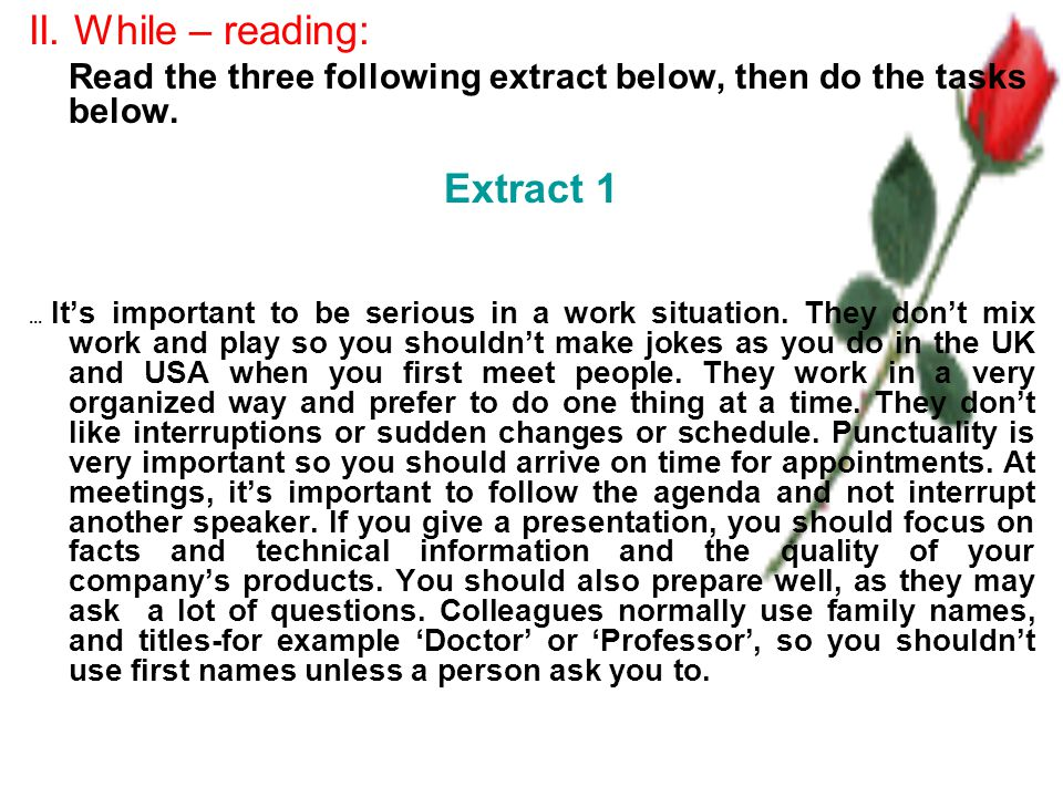 II. While – reading: Read the three following extract below, then do the tasks below.
