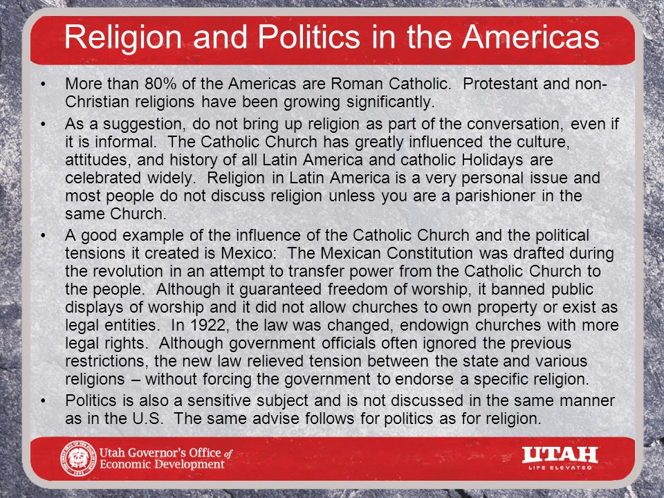 Religion and Politics in the Americas More than 80% of the Americas are Roman Catholic.