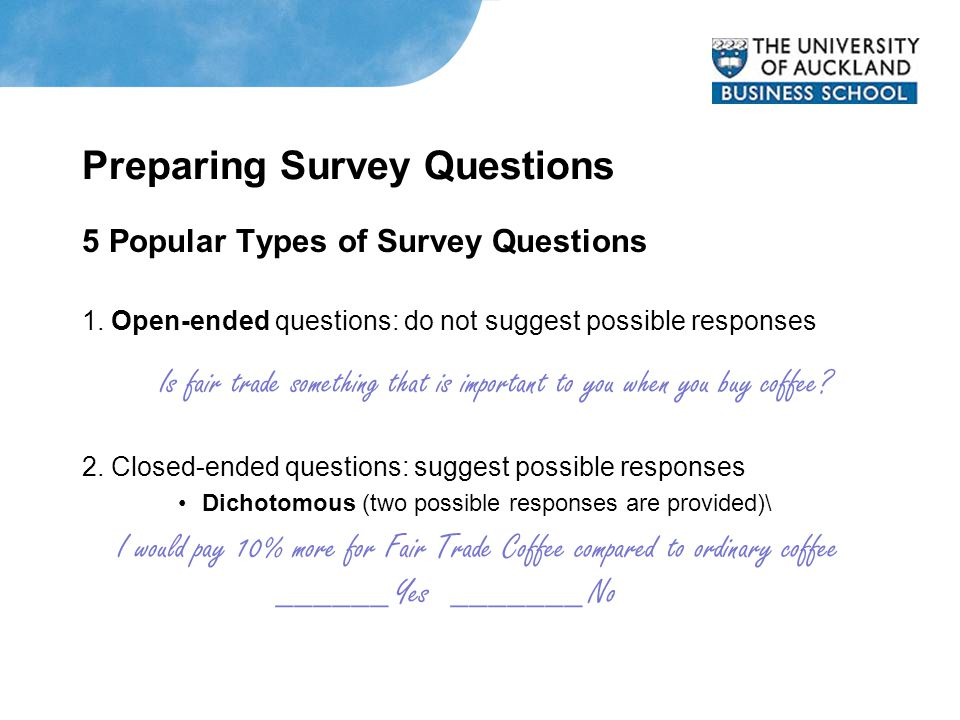Preparing Survey Questions 5 Popular Types of Survey Questions 1.