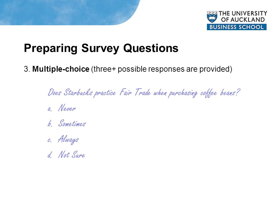 Preparing Survey Questions 3.
