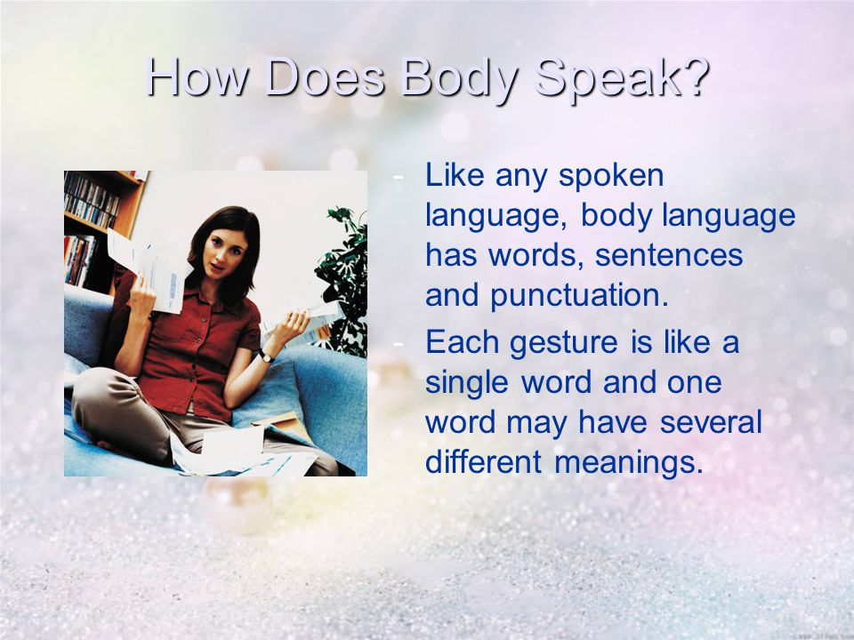 How Does Body Speak.