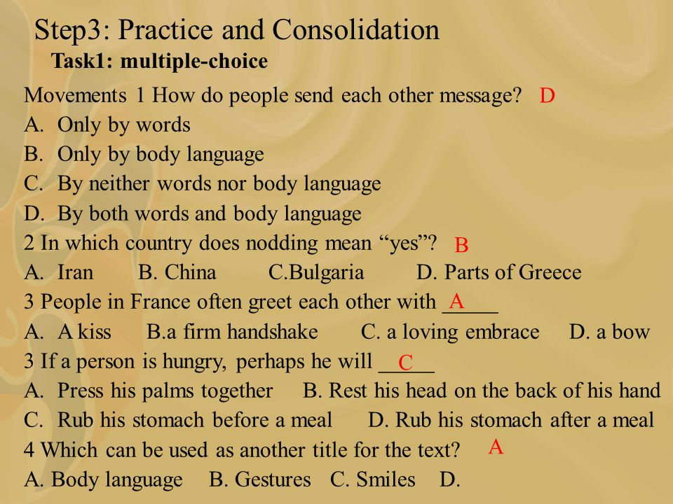 Step3: Practice and Consolidation Task1: multiple-choice Movements 1 How do people send each other message.