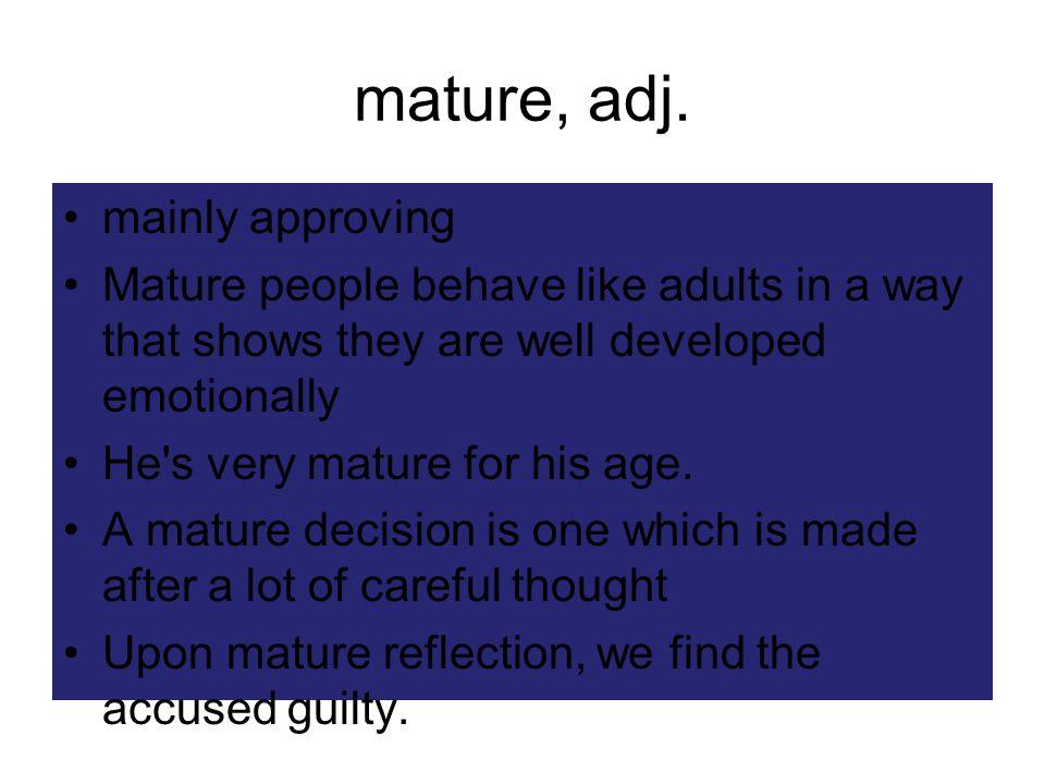 mature, adj.