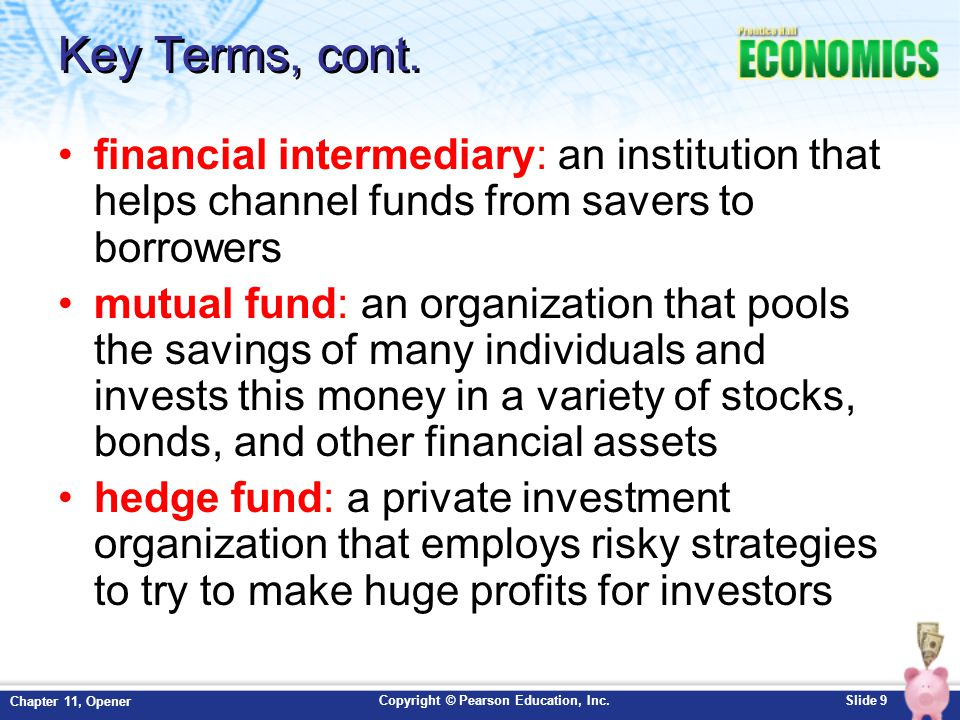 Copyright © Pearson Education, Inc.Slide 10 Chapter 11, Opener Key Terms, cont.