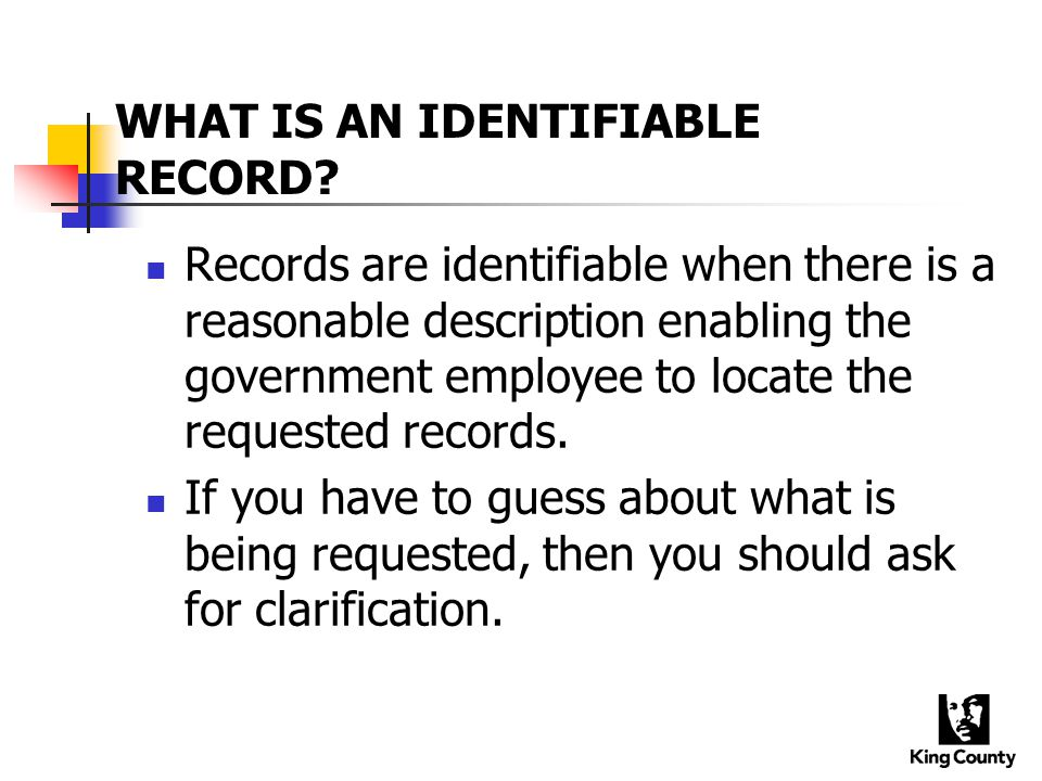WHAT IS AN IDENTIFIABLE RECORD.