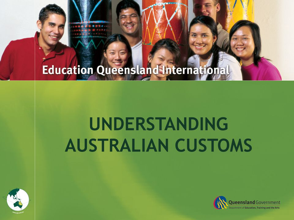 Title Goes Here UNDERSTANDING AUSTRALIAN CUSTOMS