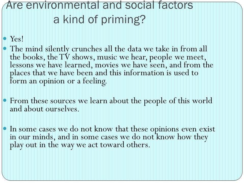 Are environmental and social factors a kind of priming.